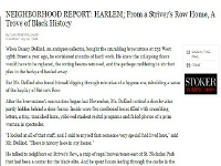 The New York Times, Neighborhood Report: Harlem; From a Striver's Row Home a Trove of Black History
